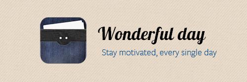 Wonderful Day мотивирует к выполнению каждодневных задач