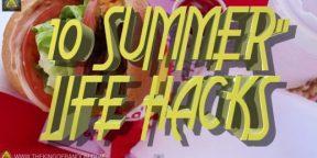 10 летних лайфхаков