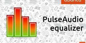 PulseAudio equalizer - улучшение звука в Ubuntu