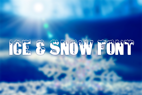 Ice & Snow Font by AARRGGHH!