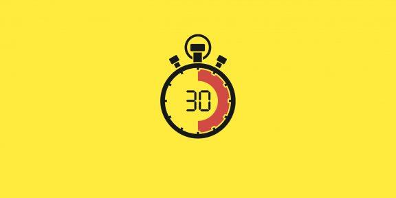 30 секунд, которые изменят вашу жизнь