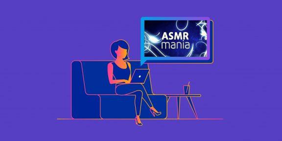 Что такое ASMR и как это помогает снимать тревогу