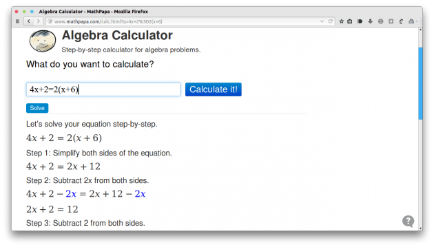 http://www.mathpapa.com/algebra-calculator.html