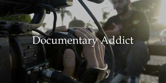 Documentary Addict — все документальные фильмы в одном месте