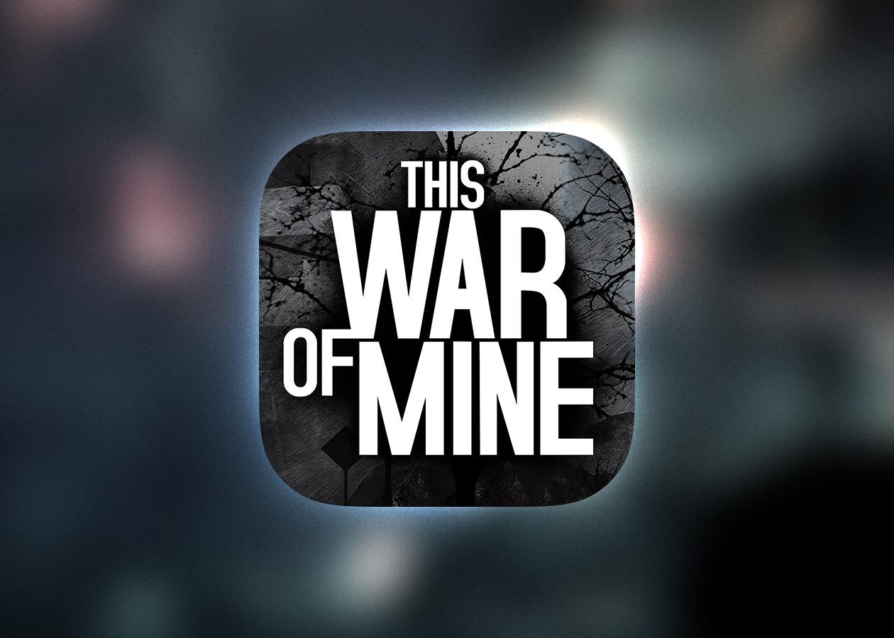 Стратегия выживания This War of Mine приходит на iPad