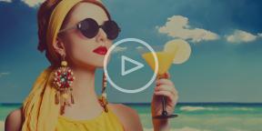 Видеосоветы для лайфхакера: ИДЕИ ДЛЯ ЛЕТА