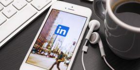 Создаём профиль в LinkedIn: исчерпывающее руководство
