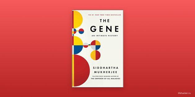 «Гены», Сиддхартха Мукерджи