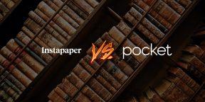 Как переехать из Pocket в Instapaper и зачем это делать