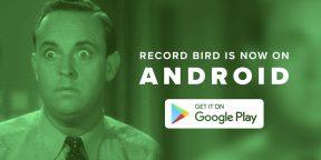 Отслеживать музыкальные новинки через Record Bird теперь можно и на Android