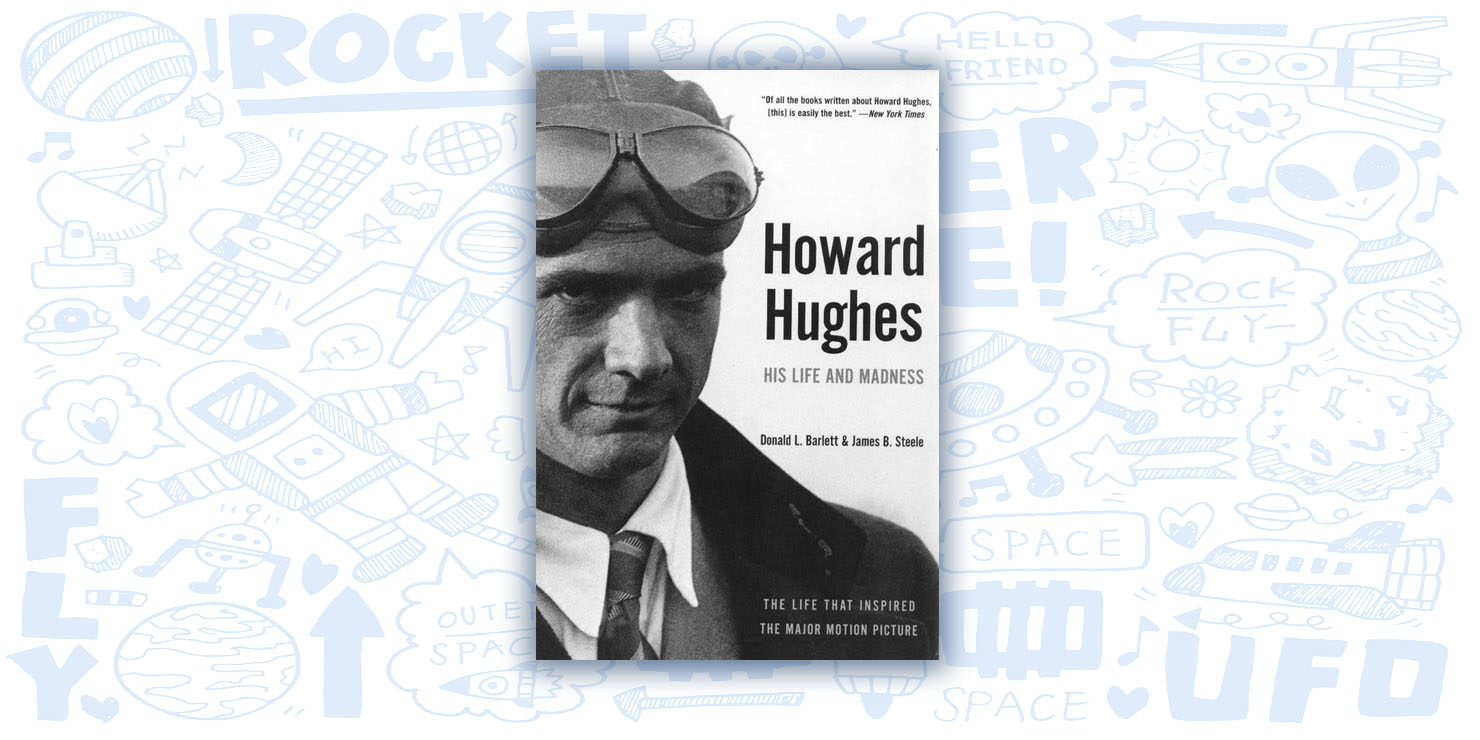a biography of howard hughes the man with great ideas