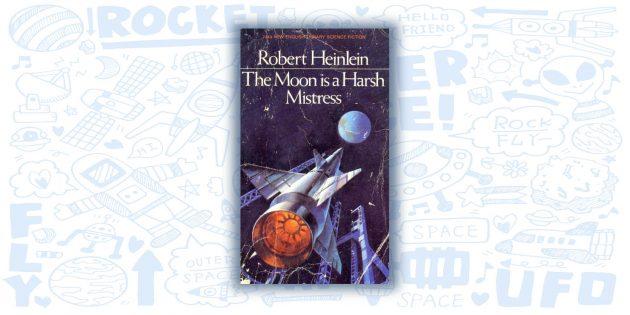 «Луна — суровая хозяйка», Роберт Хайнлайн