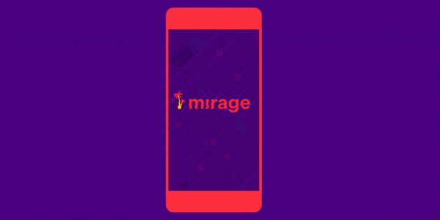 Mirage World — приложение с дополненной реальностью от бывших дизайнеров Apple