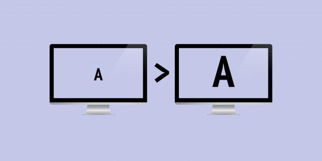 Как увеличить шрифт в Windows и macOS