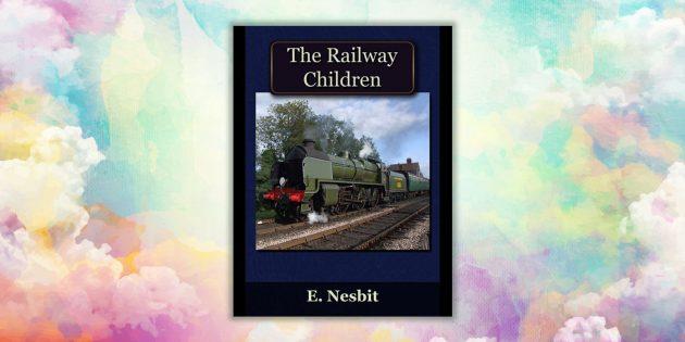 Книги на английском. Railway Children, Edith Nesbit