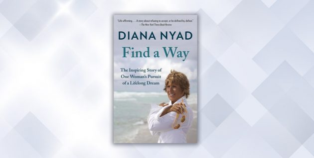 Ультрамарафонцы. Find a Way: The Inspiring Story of One Woman's Pursuit of a Lifelong Dream