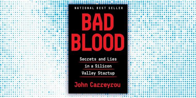 Любимые книги Гейтса в 2018 году: «Дурная кровь», Джон Каррейру