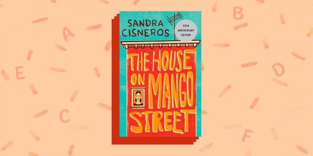 книги на английском языке: «The House On Mango Street», Sandra Cisneros
