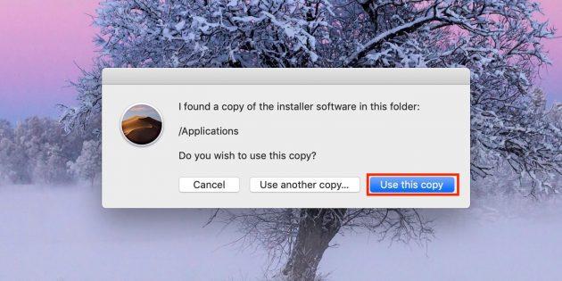 Как сделать загрузочную флешку с macOS: yажмите кнопку Use this copy