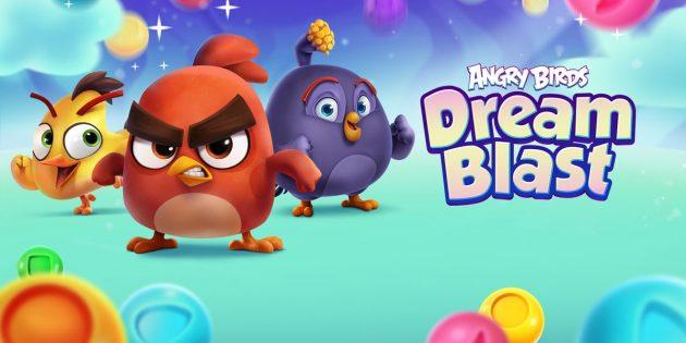 Вышла Angry Birds Dream Blast — головоломка с пузырями и птицами в жанре «три в ряд»