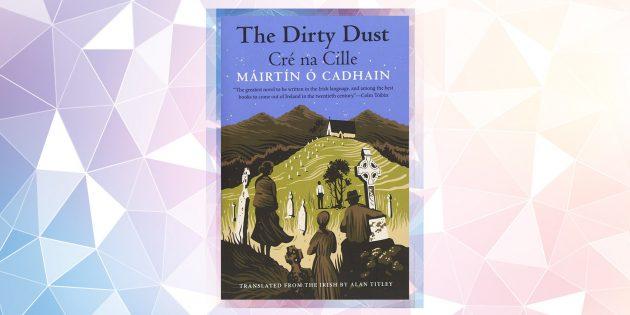Самые ожидаемые книги 2019года: «Грязь кладбищенская», Мартин О'Кайн