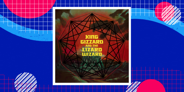 King Gizzard & The Lizard Wizard — Nonagon Infinity (2016)