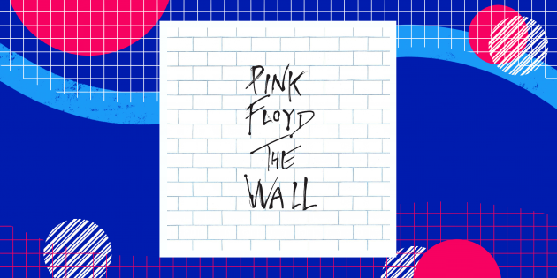 Pink Floyd — The Wall (1979)