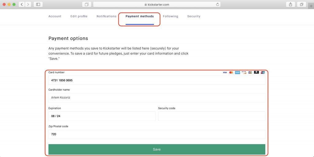Как покупать наKickstarter: перейдите на вкладку Payment methods, введите данные своей карты, почтовый индекс и нажмите Save