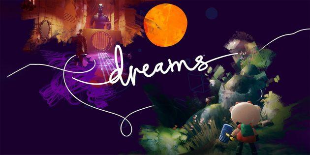 Dreams: что известно об игре, в которой можно создавать другие игры