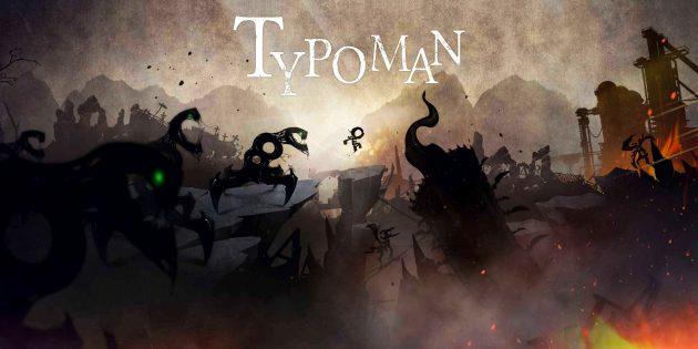 Игра дня: Typoman Mobile — мрачный платформер с оригинальной игрой слов