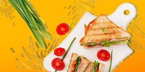 10 рецептов изумительных сэндвичей на любой вкус
