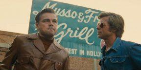 Вышел новый трейлер «Однажды в Голливуде» с Брэдом Питтом и Ди Каприо