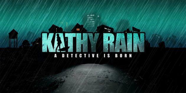В Steam раздают атмосферный инди-квест Kathy Rain