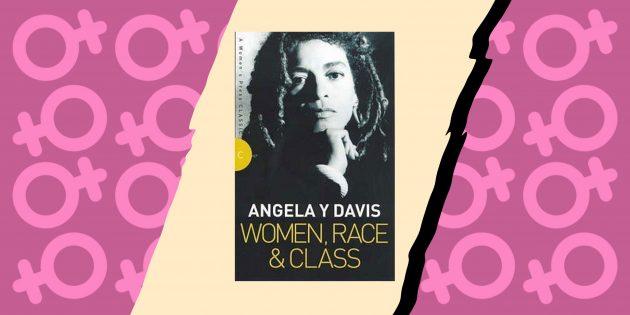 «Женщина, раса, класс», Анджела Дэвис