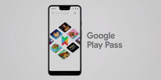 Google запустила подписку на платные игры и приложения Play Pass