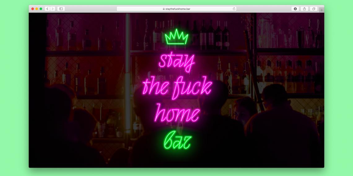 Сайт дня: виртуальный бар Stay The Fuck Home