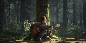 Первый взгляд на The Last of Us Part II. Зачто хвалят долгожданный сиквел