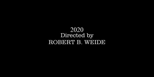 2020: Directed by Robert B. Weide
