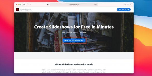 Как сделать слайдшоу из фотографий онлайн: нажмите на кнопку Create your own slideshow now