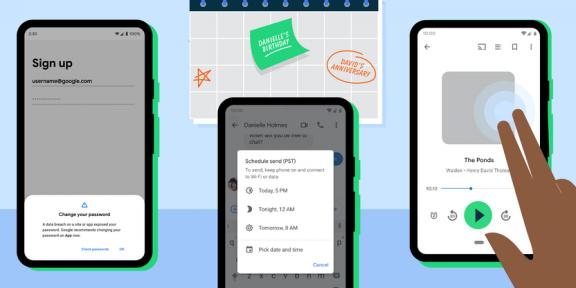 Проверка паролей, отложенные сообщения и не только: Google добавила новые функции в Android и сервисы