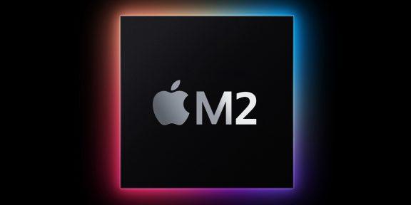 Apple уже начала производство новых процессоров M2