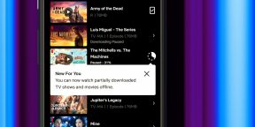 Netflix позволяет смотреть фильмы и сериалы без интернета, даже если загрузка не была завершена